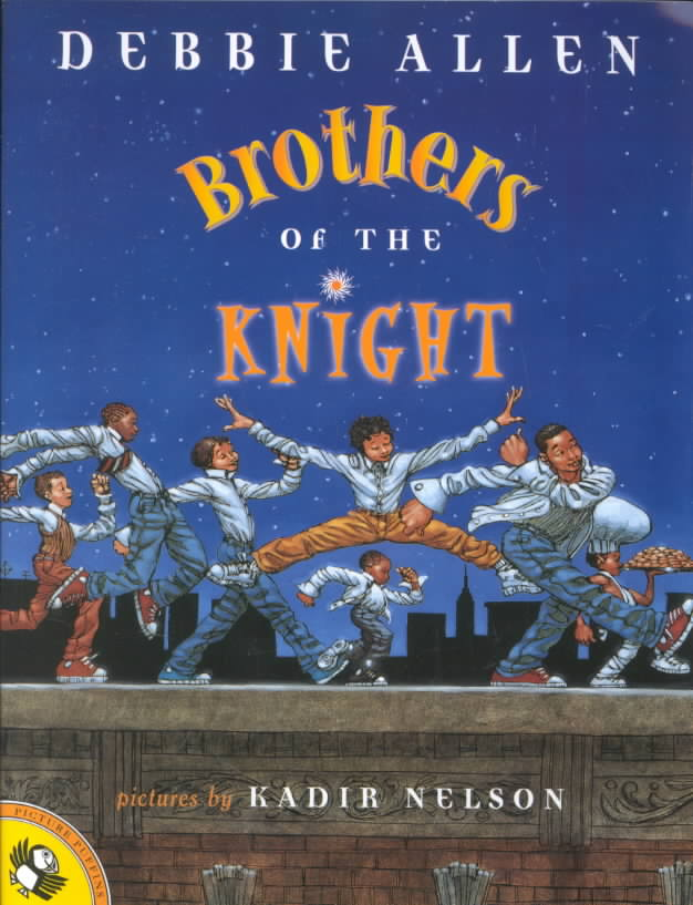 Brothers of the Knight By Allen, Debbie/ Nelson, Kadir (ILT)